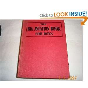 Aviation Book for Boys Joseph Lewis French, Richard E. Byrd Books