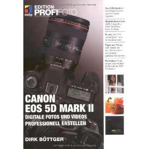 Canon EOS 5D Mark II   Edition ProfiFoto: Digitale Fotos