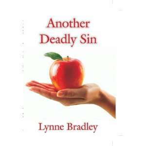 Another Deadly Sin (9780956036919): Lynne Bradley: Books