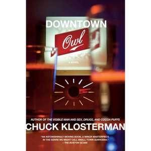 Downtown Owl, Klosterman, Chuck Literature & Fiction