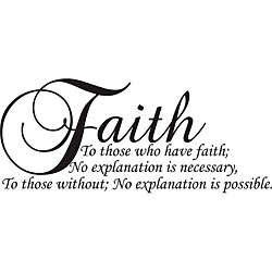 Faith to Those Who Have Faith Vinyl Wall Art