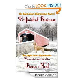 Unfinished Business (Maple Grove Matrimonies) Fiona Neal