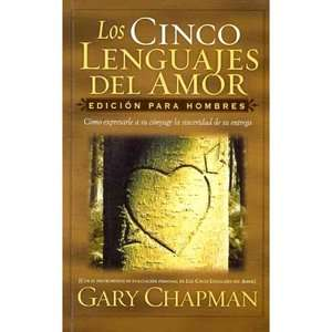 Los Cinco Lenguajes del Amor: Para Hombres  The Five Love Languages