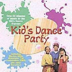 Various Artists   The Kid`s Dance Express Kids Dance Party