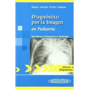 Diagnostico por la imagen en pediatria / Imaging