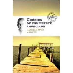 Cronica De Una Muerte Anunciada (9786070703676): GABRIEL