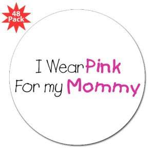 3 Lapel Sticker (48 Pack) Cancer I Wear Pink Ribbon For