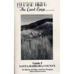 Mountain biking the Coast Range Santa Barbara County