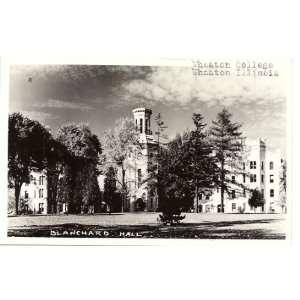 Vintage Postcard   Blanchard Hall   Wheaton College   Wheaton Illinois