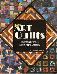 Easy Art Quilts by Christiane Meunier (2000)