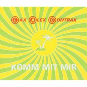 Komm mit mir [Single CD] Lax Alex Contrax Music