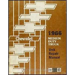 1986 Chevrolet Medium Duty Truck Unit Repair Shop Manual