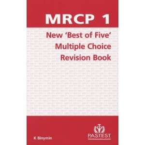 Mrcp 1 New Multiple Choice Best of Five Revision Book