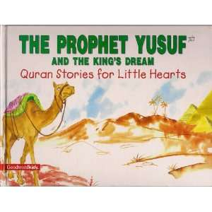 he Prophe Yusuf and he Kings Dream (Quran Sories for