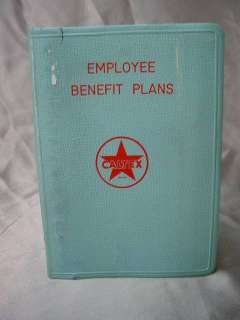 Old 1960s CALTEX EMPLOYEE BENEFIT PLAN Booklet TEXACO Oil GAS Petrol