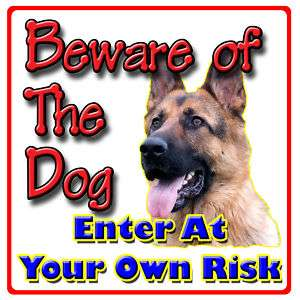GERMAN SHEPHERD Beware Of the Dog Sign Strong Rigid PVC