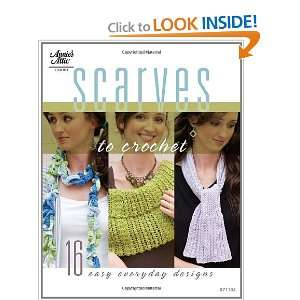 Scarves to Crochet (Annies Attic: Crochet) (9781596353688