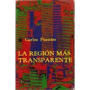La Region Mas Transparente (Coleccion Popular) Carlos Fuentes Books