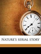 Natures Serial Story by Edward Payson Roe (Used, New, Out of Print
