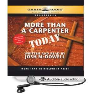 Than a Carpenter Today (Audible Audio Edition) Josh McDowell Books