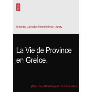 .: Baron. Paul Henri Benjamin D Estournelles De Constant: Books