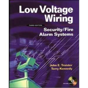 Low Voltage Wiring: Security/Fire Alarm Systems 1st