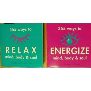 Ways to Energize Mind, Body & Soul and 365 Ways to Relax Mind, Body