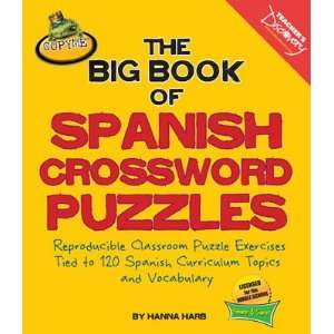 The Big Book of Spanish Crossword Puzzles: Teachers Discovery: Books