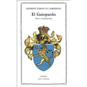 El Gatopardo/ The Tiger Cat (Letras Universales) (Spanish