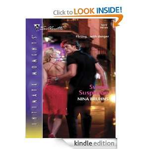 Sweet Suspicion (Silhouette Intimate Moments) Nina Bruhns