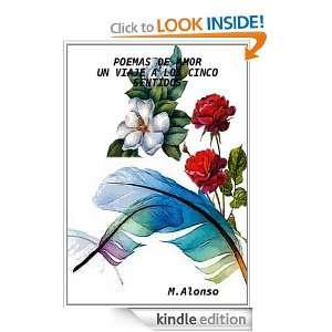 Poemas de amor un viaje a los cinco sentidos (Spanish Edition