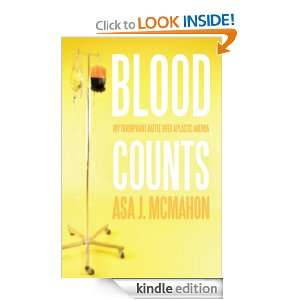 Battle over Aplastic Anemia: Asa J. McMahon:  Kindle Store