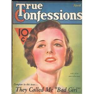 True Confessions Magazine, April 1932, Vol. XX No. 117