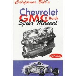 California Bills Chevrolet, GMC & Buick Speed Manual, 1954 Edition by