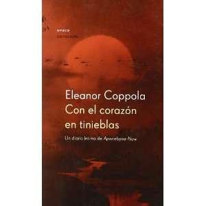 Con El Corazon En Tinieblas: UN Diario Intimo De