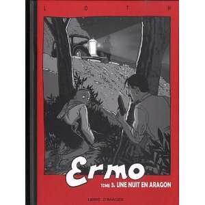 Ermo t.3 ; une nuit en Aragon (9782952678421) Bruno