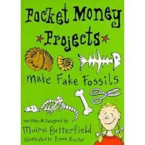 Make Fake Fossils (Pocket Money Projects) (9780747530015