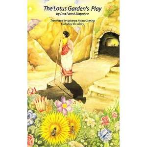 : The Lotus Gardens Play (9788190334402): Dza Patrul Rinpoche: Books