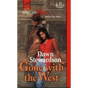 Gone with the West (Women Who Dare, Book 12) (Harlequin