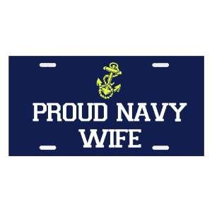 Proud Navy Wife   Military Supporter License Plate