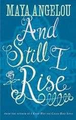 And Still I Rise Maya Angelou  WHSmith.co.uk
