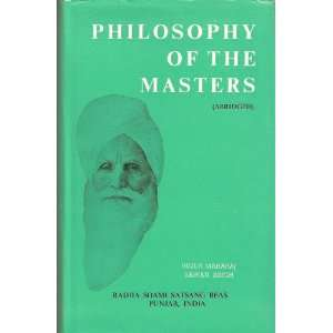 Philosophy of the masters (abridged): Sawan Singh: Books