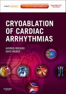 Cryoablation of Cardiac Arrhythmias by Audrius Bredikis, David J