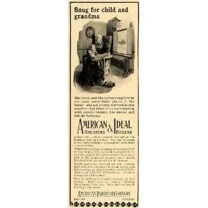 1906 Ad American Ideal Radiators Boilers Grandma Child