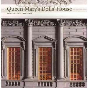 Queen Marys Dolls House Official Souvenir Guide