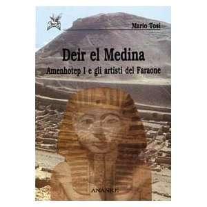 Deir el Medina. Amenhotep I e gli artisti del faraone