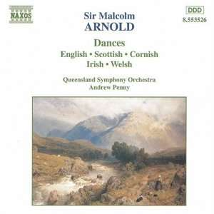 Sir Malcolm Arnold: Dances: Malcolm Arnold, Andrew Penny