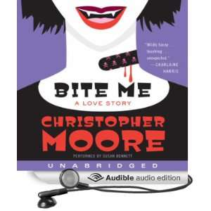 Bite Me A Love Story (Audible Audio Edition) Christopher