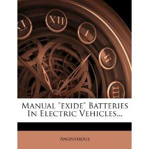 Manual exide Batteries In Electric Vehicles