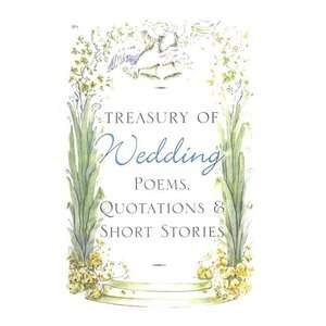 Treasury of Wedding Poems, Quotations & Short Stories
